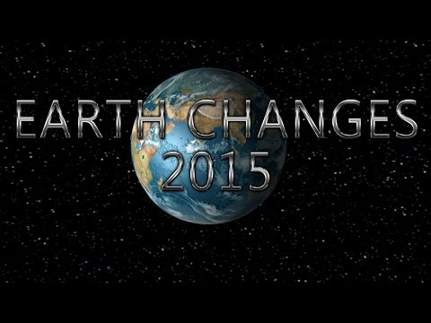 EARTH CHANGES 2015 Day 1 Free Day