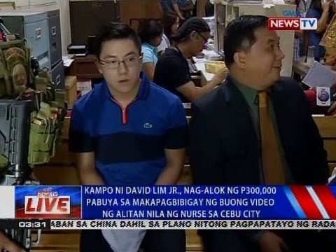 NTVL: David Lim Jr., nag-alok pabuya sa makapagbibigay ng buong video ng alitan nila ng nurse