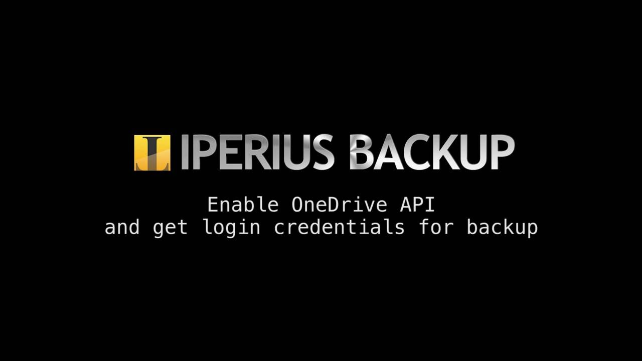 Enable OneDrive API and get login credentials for backup