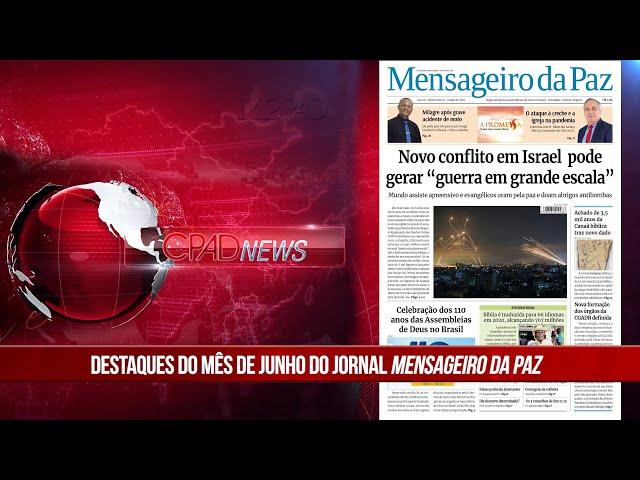 Boletim Semanal de Notícias - CPAD News 211