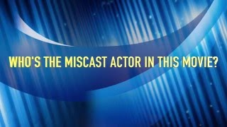 Name the Miscast Actor and Movie on The Darren Sanders Show
