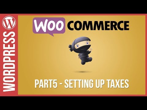 How to Set-up Tax in Woocommerce for WordPress 2017 - 동영상