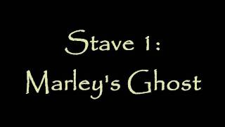 Let's Read A Christmas Carol: Stave One - Marley's Ghost