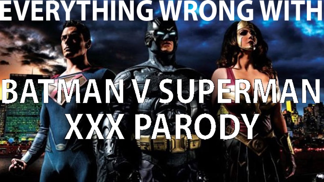 Batman v superman xxx