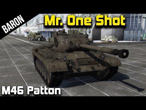 War Thunder Tanks - Mr. One Shot, the M46 Patton Tank!
