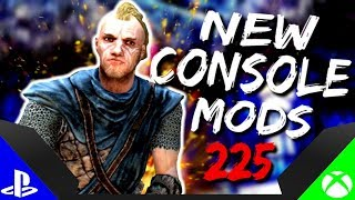 Skyrim Special Edition: ▶️5 BRAND NEW CONSOLE MODS◀️ #225 (PS4/XB1/PC)