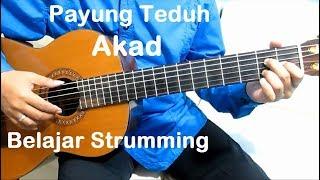 Video (Genjrengan) Akad Payung Teduh - Belajar Gitar Strumming Untuk Pemula download MP3, 3GP, MP4, WEBM, AVI, FLV Juli 2018