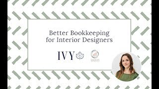 Better Bookkeeping For Interior Designers