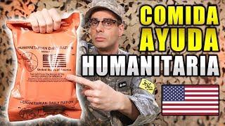 Probando COMIDA HUMANITARIA RACIÓN 24 Horas de Estados Unidos