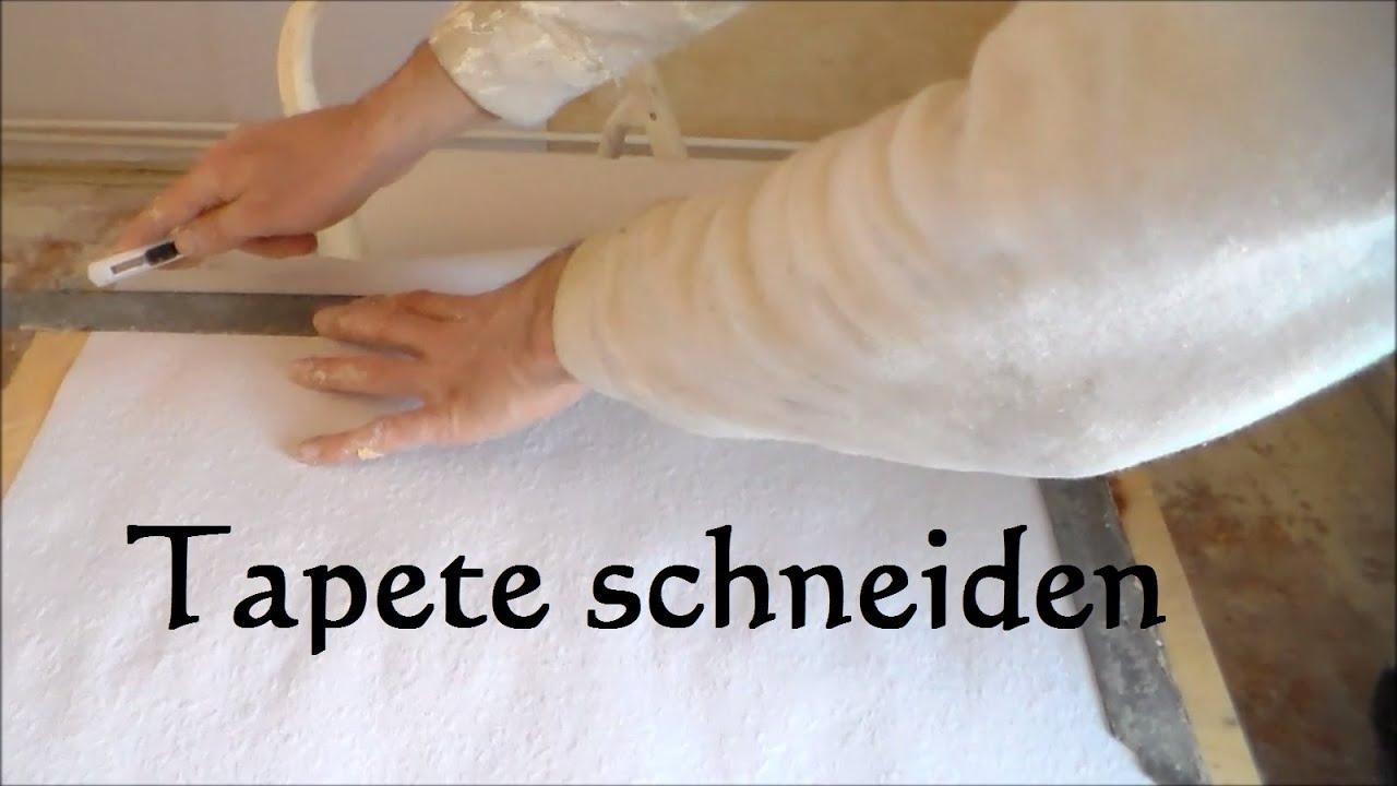 how to: tapete richtig zuschneiden - tapete schneiden - youtube