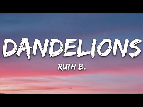 Ruth B - Dandelions