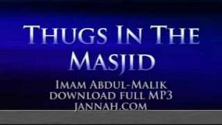 Abdul-Malik - Thugs in the Masjid