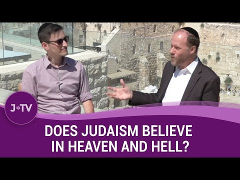 Does Judaism believe in heaven and hell? | Jewish Wisdom | J-TV