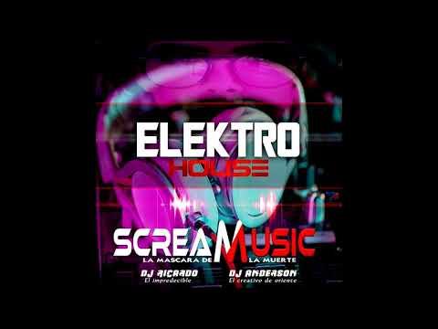 Electro House 2018 Scream Music Dj Ricardo El Impredecible Dj Anderson Mix