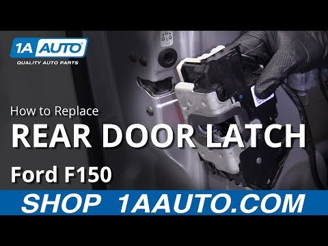 how-to-replace-rear-door-latch-09-14-ford-f150