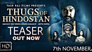 Thugs Of Hindostan Teaser   Out Now   Aamir Khan   Amitabh Bachchan   Katrina Kaif   Fatima   2018