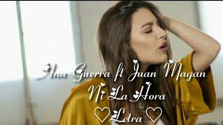 Gambar cover Ana Guerra, Juan Magan - Ni La Hora