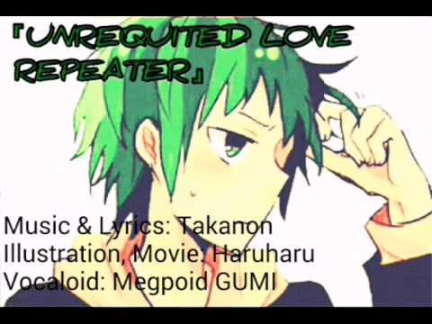「Unrequited Love Repeater」【Megpoid Gumiya】— with English Sub