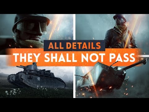 ► NEW MAPS & VEHICLES REVEALED! - Battlefield 1 They Shall Not Pass DLC