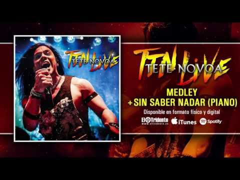 "TETE NOVOA ""Medley + Sin Saber Nada"" (Audiosingle)"