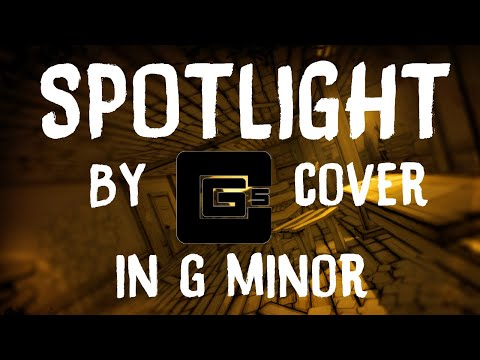 [REUPLOAD] Spotlight by CG5 Cover (in G Minor)