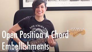 guitar tips tricks open position a chord embellishments jen trani