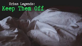 Urban Legends: Keep Them Off