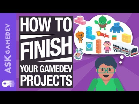 Industry Secrets to Ensure You Finish Your Gamedev Projects! [2019]