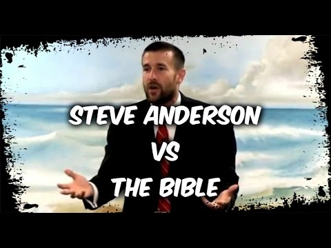 Steve Anderson vs The Bible - YouTube