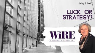 WiRE w/ Debbie Holloway: Strategy or Luck