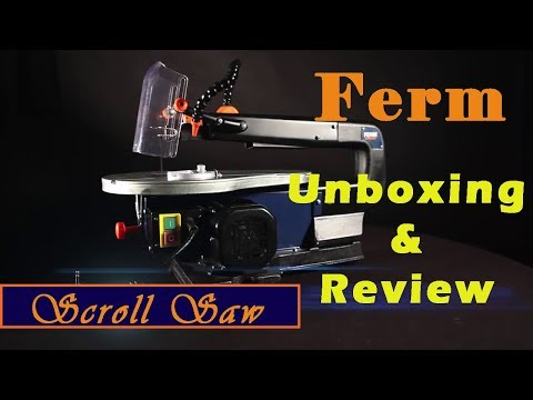 FERM Power Scroll Saw Unboxing & Scroll Saw Reviews 2018