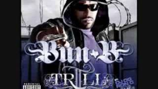 Bun B II Trill [Chopped & Screwed] You
