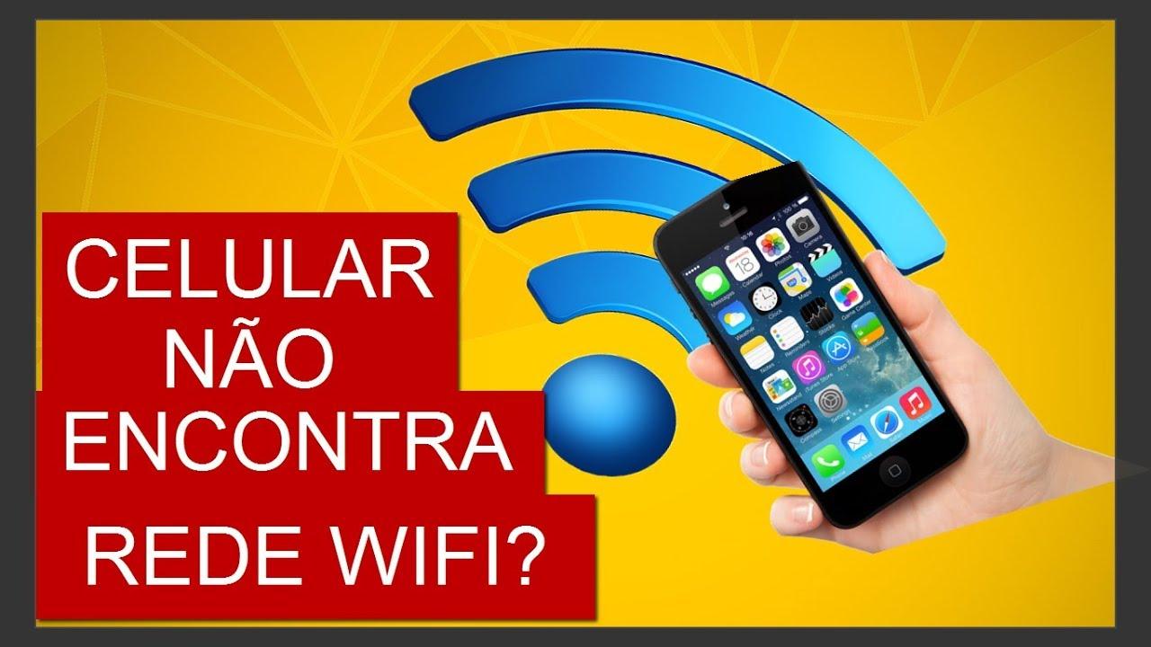 meu celular nao localiza rede.wi fi