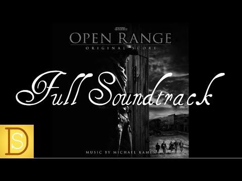 Open Range Complete Soundtrack - Michael Kamen
