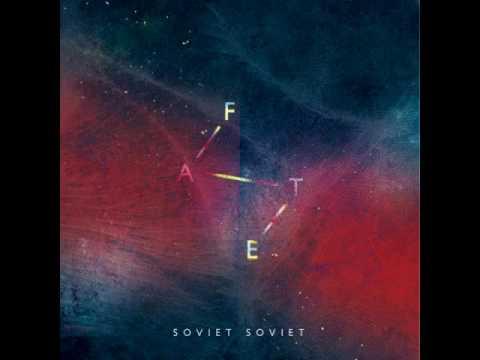 Soviet Soviet - Fate (Full Album)
