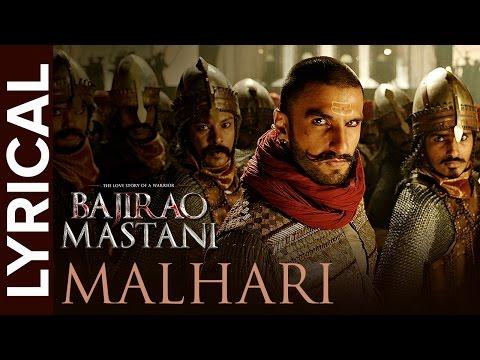 Malhari (Lyrical Song) | Bajirao Mastani | Ranveer Singh, Deepika Padukone & Priyanka Chopra