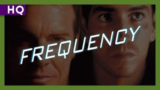 Frequency (2000) Trailer