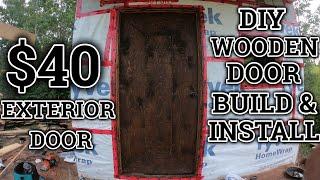 Offgrid Cabin Build Pt. 11 - $40 Simple Wooden Exterior Door Build And Installation!