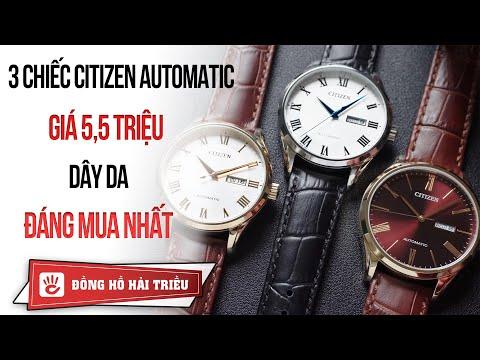 Hải Triều Top Watch #6 | Review 3 Chiếc đồng Hồ Citizen Automatic Dây Da Giá 5,5 Triệu Cực đẹp