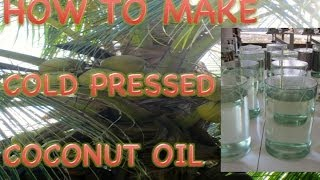 How to Make Cold Pressed Coconut Oil