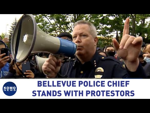 "Bellevue, WA Police Chief addresses protesters: ""We are with you, we're not against you."""