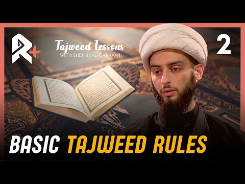 Quran Lessons Ep2: Tajweed Rules