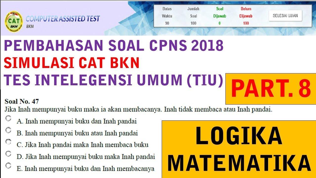 Pembahasan Soal Simulasi Cat Cpns Bkn 2018 Logika Matematika