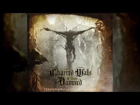 Charred Walls of the Damned - 09. Time Has Passed
