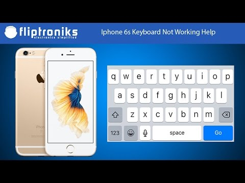 Iphone 6s Keyboard Not Working Help - Fliptroniks.com