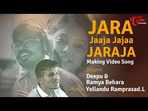 Jara Jaaja Jajaa Jaraja.. Making Video Song  Yellandu Ramprasad  Deepu  Ramya Behara