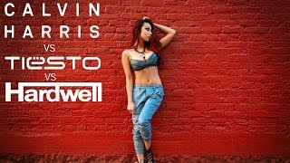 Calvin Harris Vs Hardwell Vs Tiesto 2015 Dance Music Mix