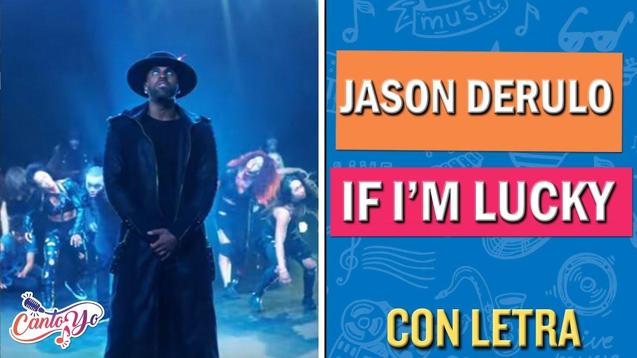 Download Jason Derulo - If I'm Lucky (Karaoke)   CantoYo