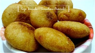 Suji Manda | Semolina Pancake | Sweet Dish