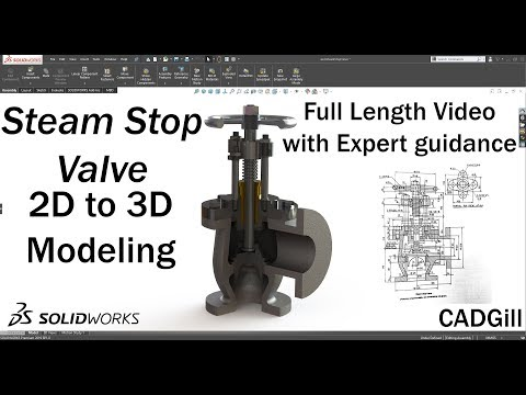 Steam Stop Valve Assembly Modeling Video Tutorial With Expert Guidance Using Mixed Approach
